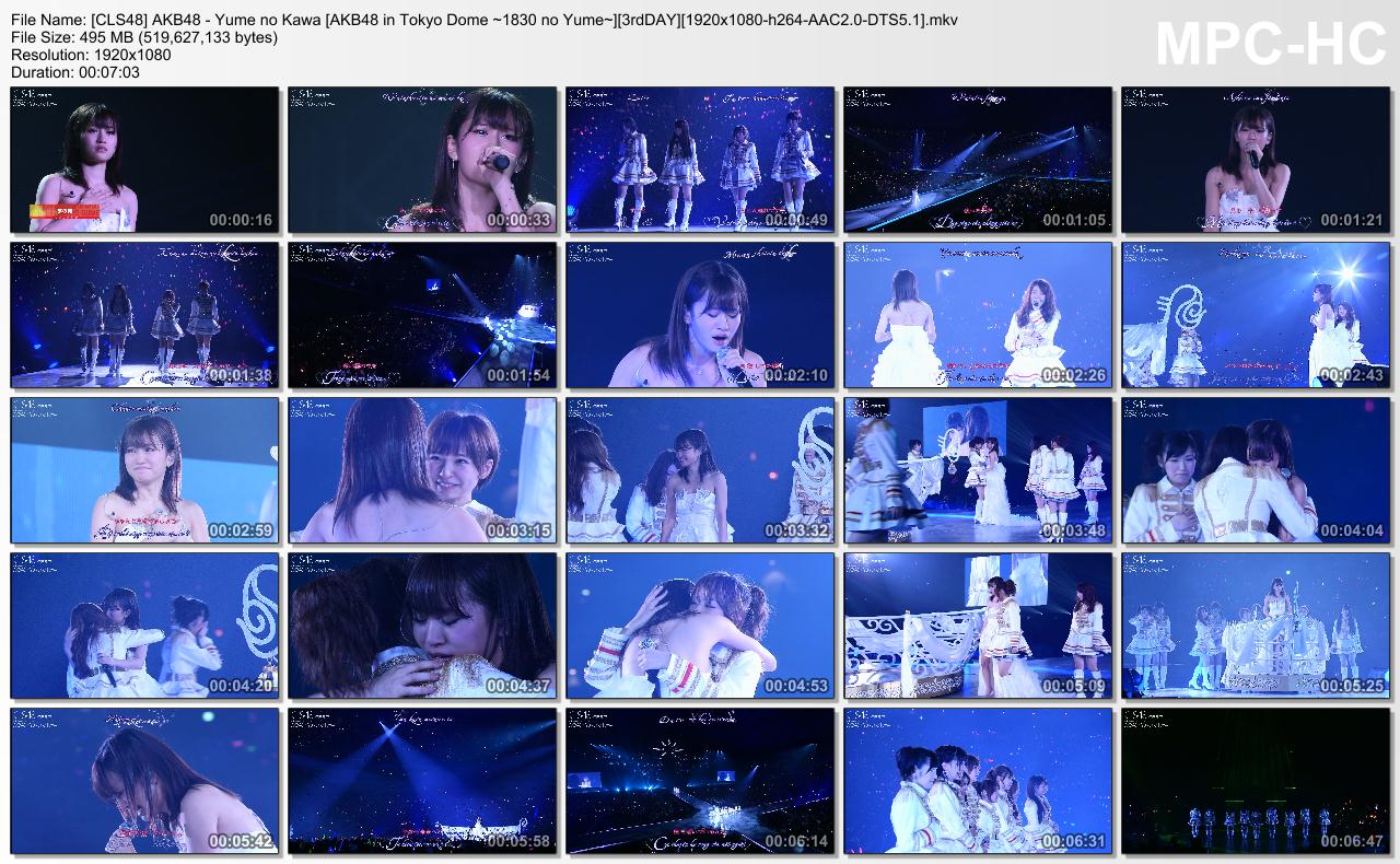 [CLS48] AKB48 - Yume no Kawa [AKB48 in Tokyo Dome ~1830 no Yume~][3rdDAY][1920x1080-h264-AAC2.0-DTS5.1].mkv_thumbs_[2013.11.30_11.50.03]